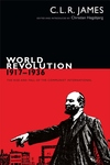 World Revolution, 1917-1936 : The Rise and Fall of the Communist International