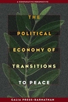 The Political Economy of Transitions to Peace:A Comparative Perspective