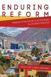 Enduring Reform : Progressive Activism and Private Sector Responses in Latin America's Democracies