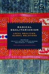 Radical Egalitarianism:Local Realities, Global Relations