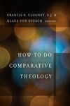 How to Do Comparative Theology