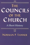 The Councils of the Church:A Short History