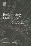 Embodying Difference:The Making of Burakumin in Modern Japan