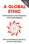 Global Ethic:The Declaration of the Parliament of the World's Religions
