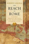 The Reach of Rome:A Journey Through the Lands of the Ancient Empire, Following a Coin