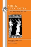 Greek Lyric Poetry:A Selection of Early Greek Lyric, Elegiac and Iambic Poetry