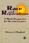 Race and Reparations:A Black Perspective for the Twenty-First Century