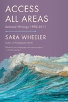 Access All Areas:Selected Writings, 1990-2011