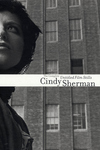 Cindy Sherman:The Complete Untitled Film Stills