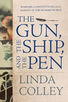 The Gun, the Ship, and the Pen