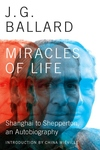 Miracles of Life:Shanghai to Shepperton, an Autobiography