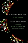 Confessions: A New Translation