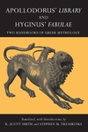 Apollodorus' Library and Hyginus' Fabulae:Two Handbooks of Greek Mythology