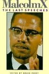 Malcolm X:The Last Speeches