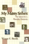 My Many Selves:The Quest for a Plausible Harmony