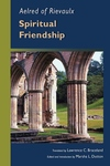 Aelred of Rievaulx:Spiritual Friendship