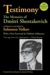 Testimony:The Memoirs of Dmitri Shostakovich