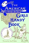 American Girls Handy Book:How to Amuse Yourself and Others