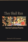 They Shall Run:Harriet Tubman Poems