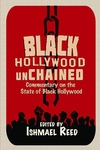 Black Hollywood Unchained