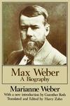 Max Weber:A Biography