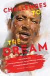 Challenges to the Dream: The Best of the Martin Luther King, Jr. Day Writing Awards at Carnegie Mellon University