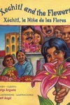 Xochitl and the Flowers / Xochitl, la Nina de las Flores