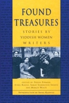 Found Treasures:Stories by Yiddish Women Writers