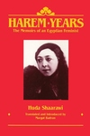 Harem Years:The Memoirs of an Egyptian Feminist, 1879-1924
