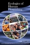 Ecologies of Human Flourishing