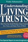 Understanding Living Trusts : How You Can Avoid Probate, Keep Control, Save Taxes, and Enjoy Peace of Mind