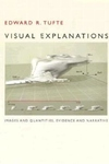 Visual Explanations:Images and Quantities, Evidence and Narrative