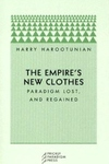 The Empire's New Clothes:Paradigm Lost, and Regained