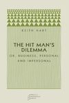 The Hit Man's Dilemma:Or Business, Personal and Impersonal