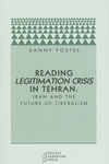 Reading Legitimation Crisis in Tehran:Iran and the Future of Liberalism