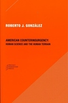 American Counterinsurgency:Human Science and the Human Terrain