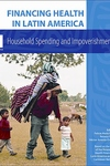 Financing Health in Latin America, Vol. 1:Household Spending and Impoverishment