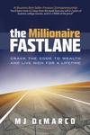 Millionaire Fastlane : Crack the Code to Wealth and Life Rich for a Lifetime!