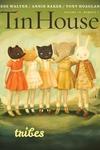 Tin House: Tribes (Fall 2014)