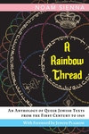 A Rainbow Thread: An Anthology of Queer Jewish Texts