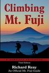 Climbing Mt. Fuji: A Complete Guidebook (3rd Edition)