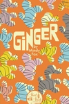 Ginger (Short Stack Editions)