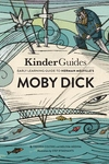 KinderGuides Early Learning Guide to Herman Melville's Moby Dick