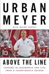Above the Line : Lessons in Leadership and Life from a Championship Season