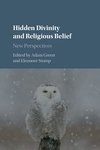 Hidden Divinity and Religious Belief : New Perspectives