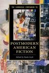 Cambridge Companion to Postmodern American Fiction