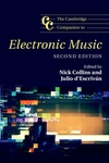 Cambridge Companion to Electronic Music 2nd Ed.