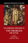 Cambridge Companion to the Problem of Evil