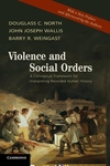 Violence and Social Orders:A Conceptual Framework for Interpreting Recorded Human History