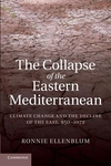 Collapse of the Eastern Mediterranean: Climate Change and the Decline of the East, 950 1072